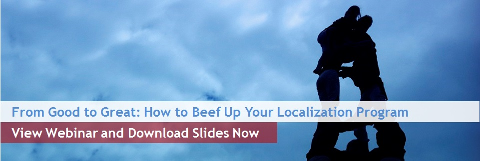 From Good to Great: How to Beef Up Your Localization Program